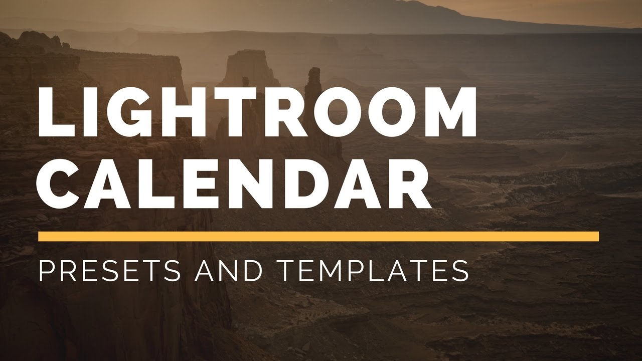 Lightroom Calendar Presets Youtube