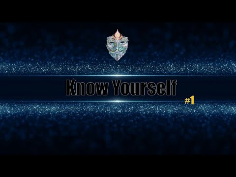 ✺Know Yourself✺ -  Real-Soul-Talk #1