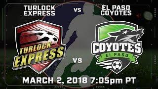 Turlock Express vs El Paso Coyotes
