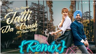 Jatti Da Crush Dj Remix | Nisha Bhatt | kay vee singh |DJ Sonu Nagour | new dj remix song |