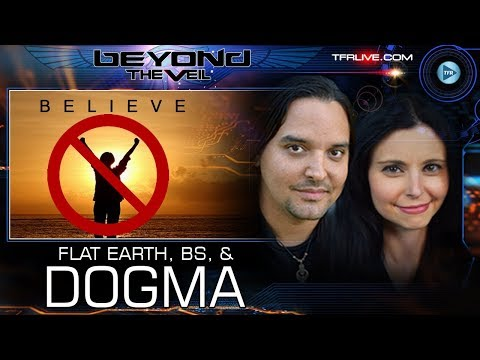 Flat Earth, D Wave, Quantum Computers,  Veganism and Other Dogmas  Beyond The Veil
