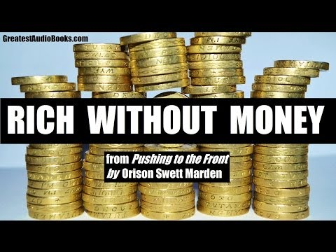 RICH WITHOUT MONEY - FULL AudioBook Excerpt | Greatest Audio Books