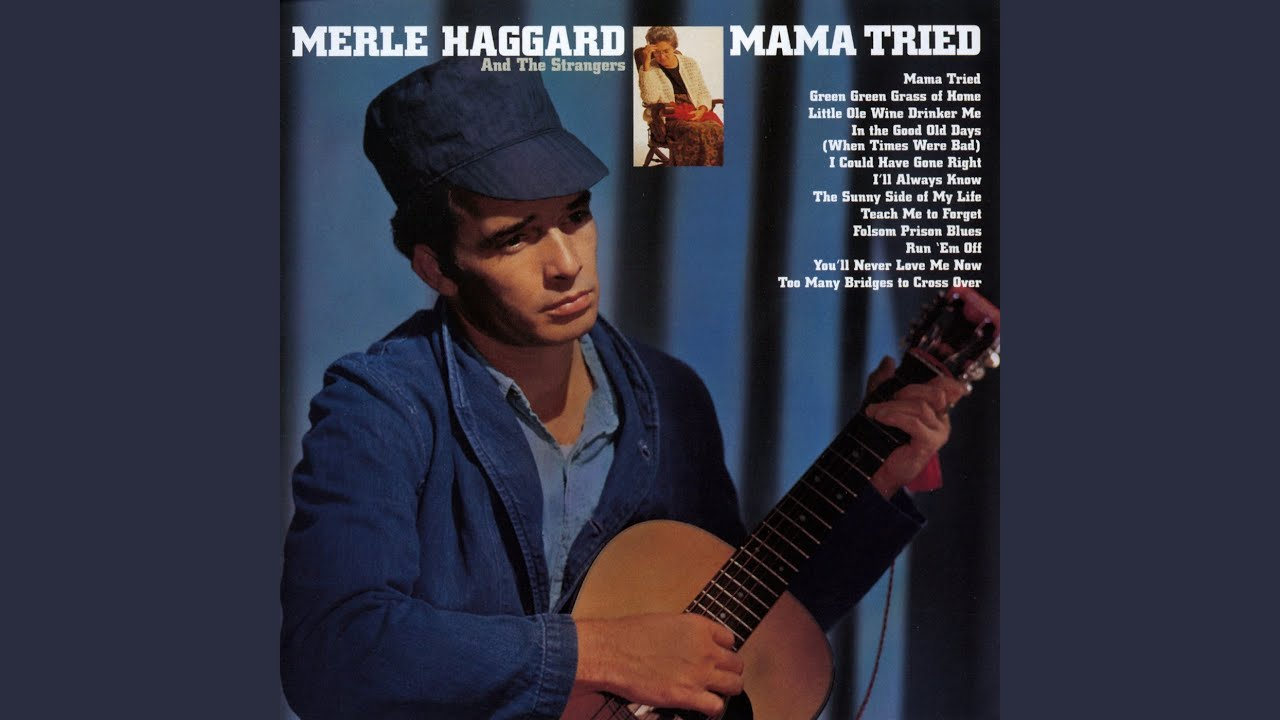 Image result for Merle Haggard, mama tried