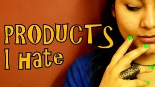 Products i HATE