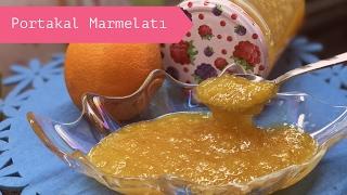 Portakal Marmelatı Nasıl Yapılır? - Naciye Kesici - Yemek Tarifleri