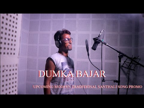 Dumka Bajar New Modern Traditional Santhali Song Promo