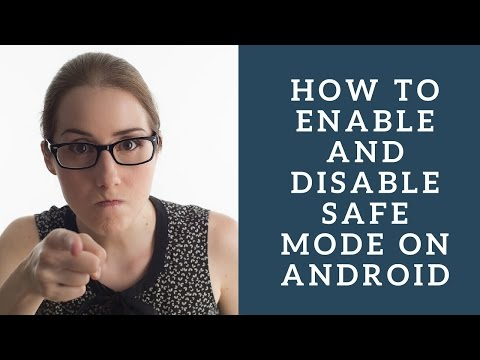 How To Enable And Disable Safe Mode On Android
