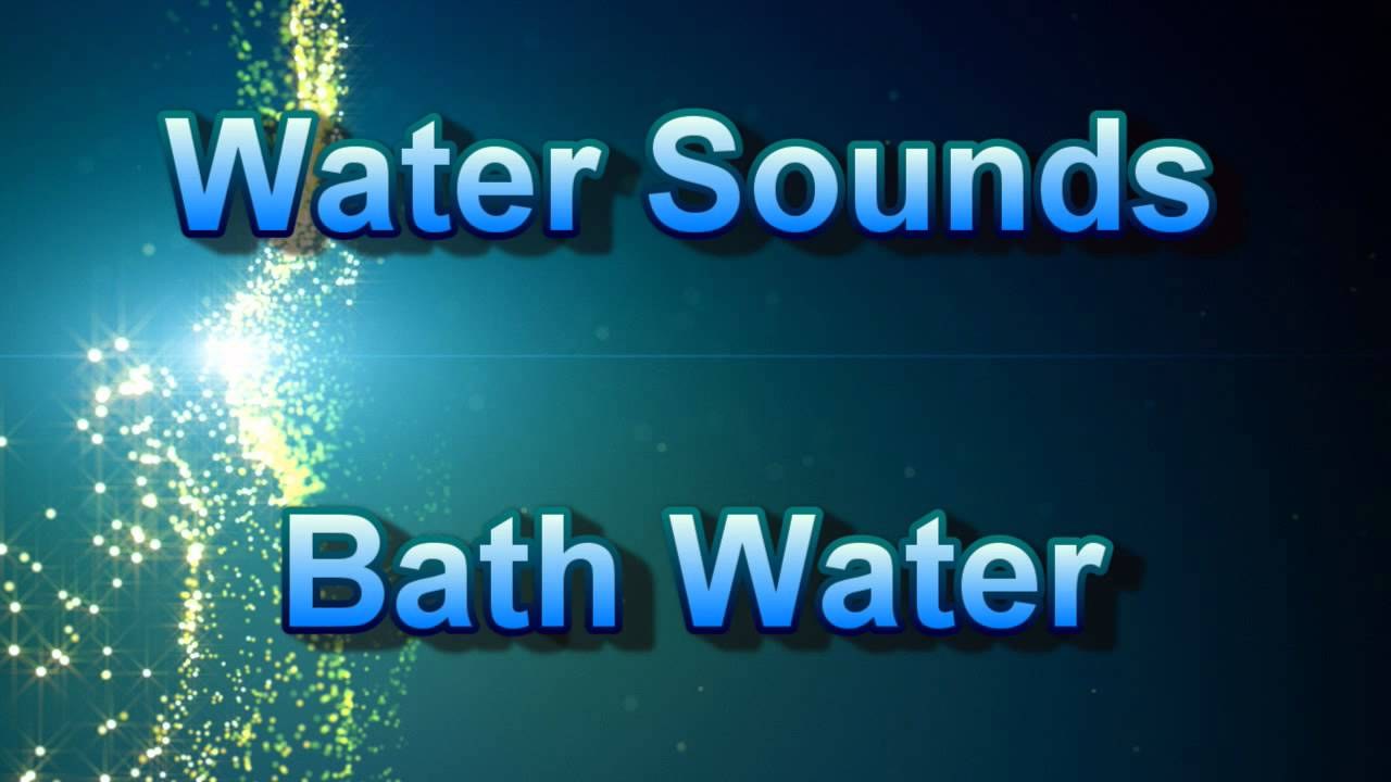Water Sounds Bath Tub 2 Hours Soothing And Calming Free Sound Of Water Running In Bathtub