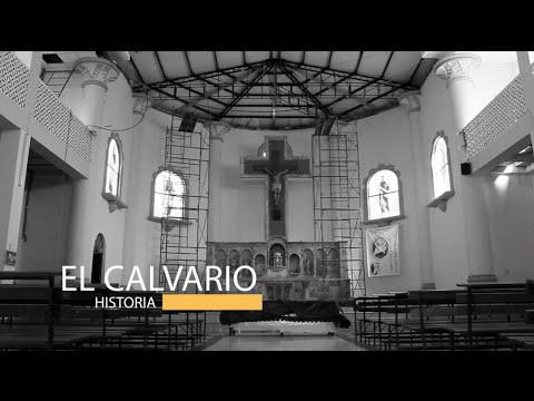 EL CALVARIO - HISTORIA