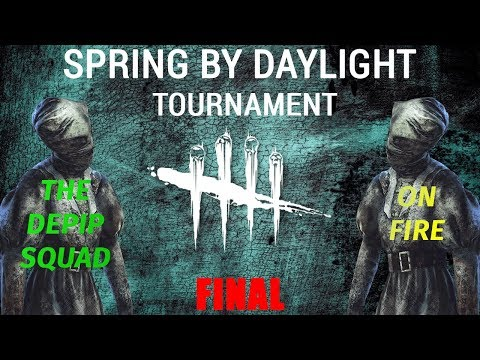 Dead By Daylight Tournament - Spring by Daylight #7 Finals - The Depip Squad vs On Fire