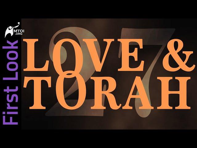 First Look | Love & Torah | Part 27
