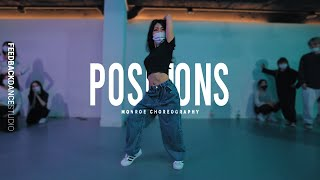 ARIANA GRANDE - POSITIONS   MONROE Choreography