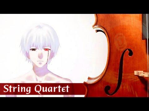 Tokyo Ghoul √A Season 2 Opening - String Quartet| 東京喰種√A OP「Munou 無能」