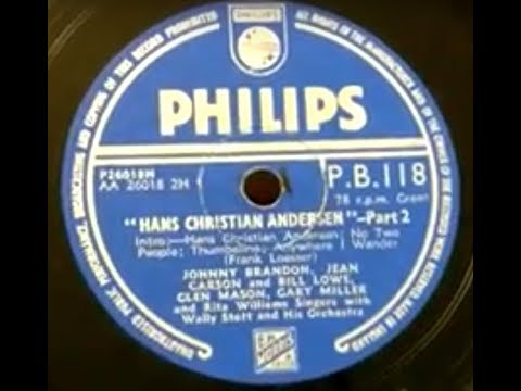 Hans Christian Andersen Pt2 - Johnny Brandon Jean Carson Bill Lowe, Glen Mason, Gary Miller Philips