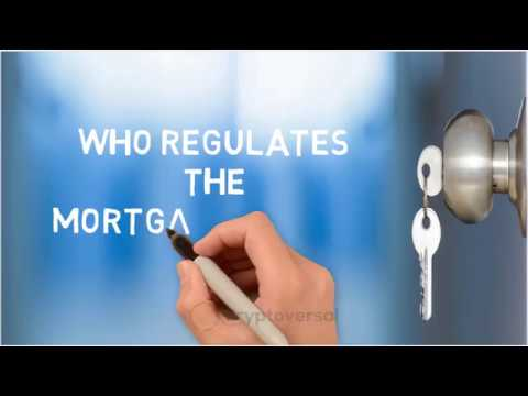 Who regulates the mortgage companies?