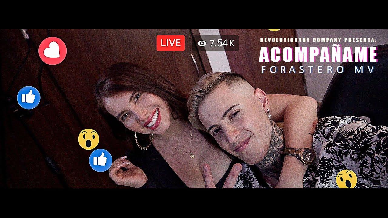 Forastero Mv - Acompáñame (VideoClip Oficial)