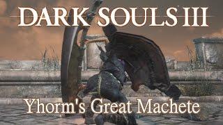 Yhorm's Great Machete Moveset (Dark Souls 3) Boss Weapon