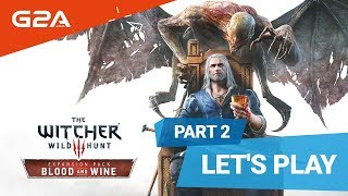 Lets play: The Witcher 3: Blood and Wine pt. 2 |January 2019