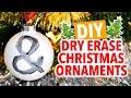 DIY Dry Erase Christmas Ornaments ~ Holiday Hack - HGTV Handmade
