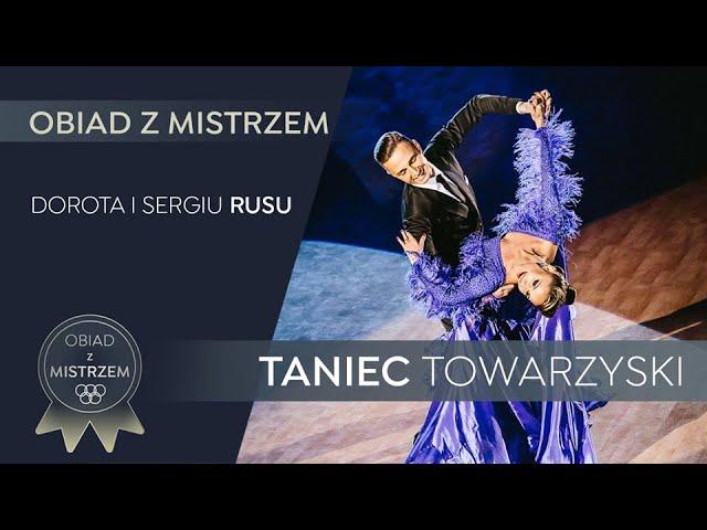 Dorota i Sergiu Rusu - Taniec Towarzyski  - Obiad z Mistrzem - Odcinek #17