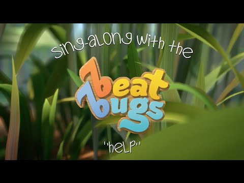 "Beat Bugs Sing-Along - ""Help"""