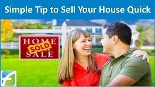 Simple Tip to Sell Your House Quick