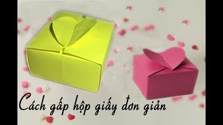 Cách làm hộp quà bằng giấy cực dễ - Cách Gấp Hộp Quà đơn giản Gấp giấy Origami -hộp bằng giấy a4