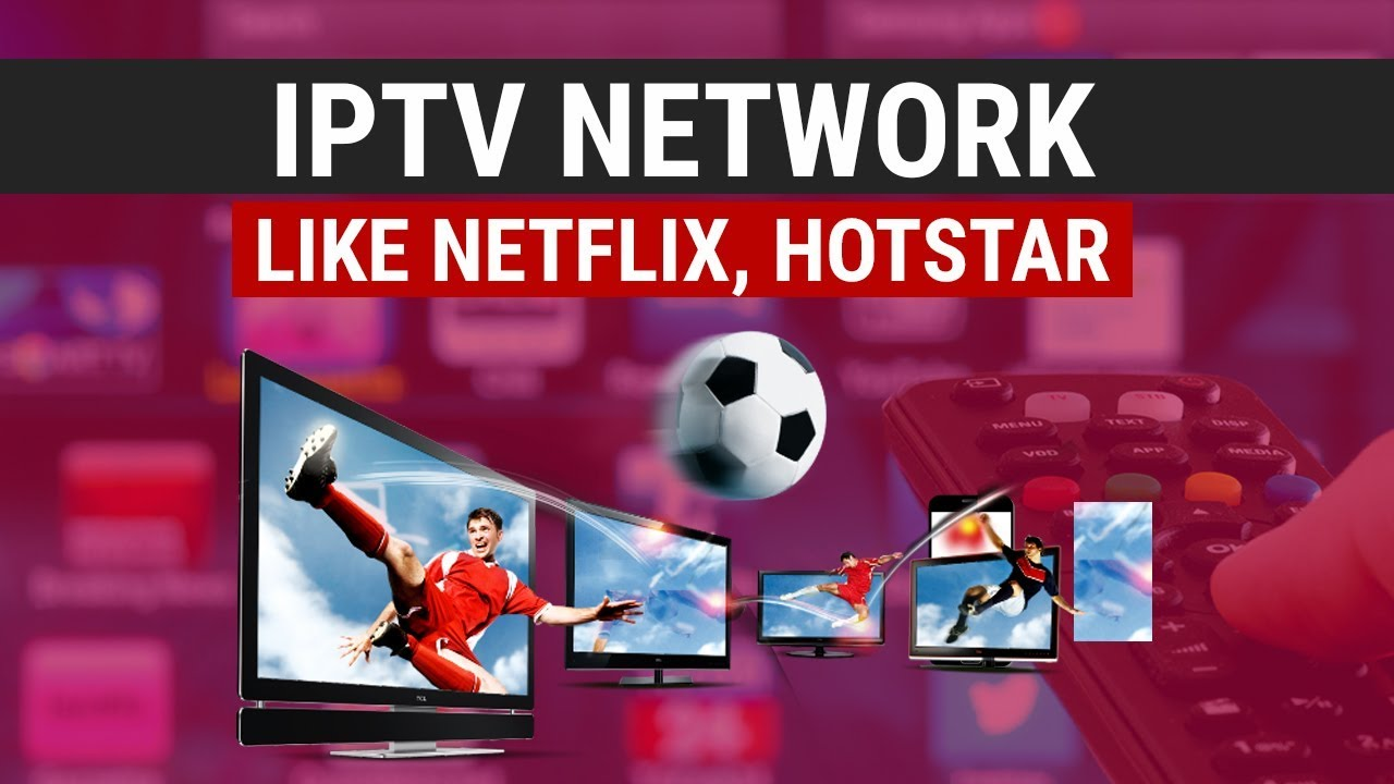 How to Set Up Your Own IPTV Network With Netflix Clone Script