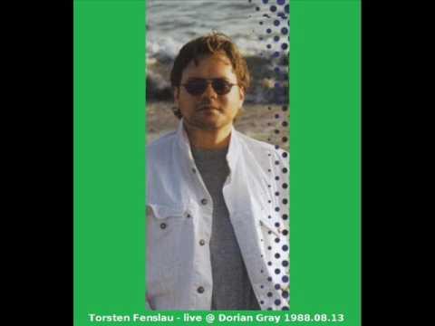 Torsten Fenslau - live @ Dorian Gray 1988.08.13
