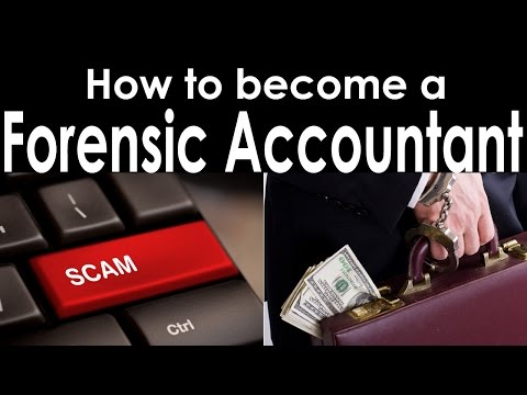 How to become a Forensic Accountant?