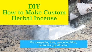 DIY: How to Make Your Own Herbal Incense for Any Spiritual Purpose