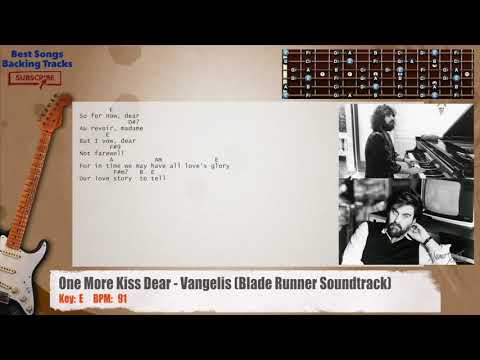 One More Kiss Dear - Vangelis (Blade Runner Soundtrack) Guitar Backing Track with chords and lyrics