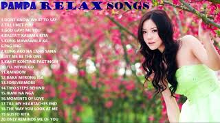 Pampa Relax Nonstop Songs OPM Playlist thumbnail