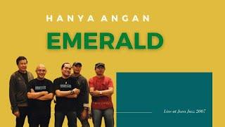 Emerald band - hanya angan - live at Java Jazz 2007