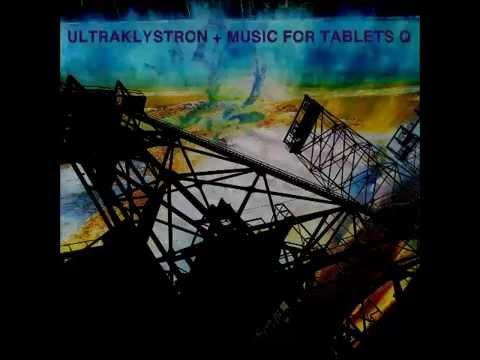 Ultraklystron - Music For Tablets Q (2015 Full EP)