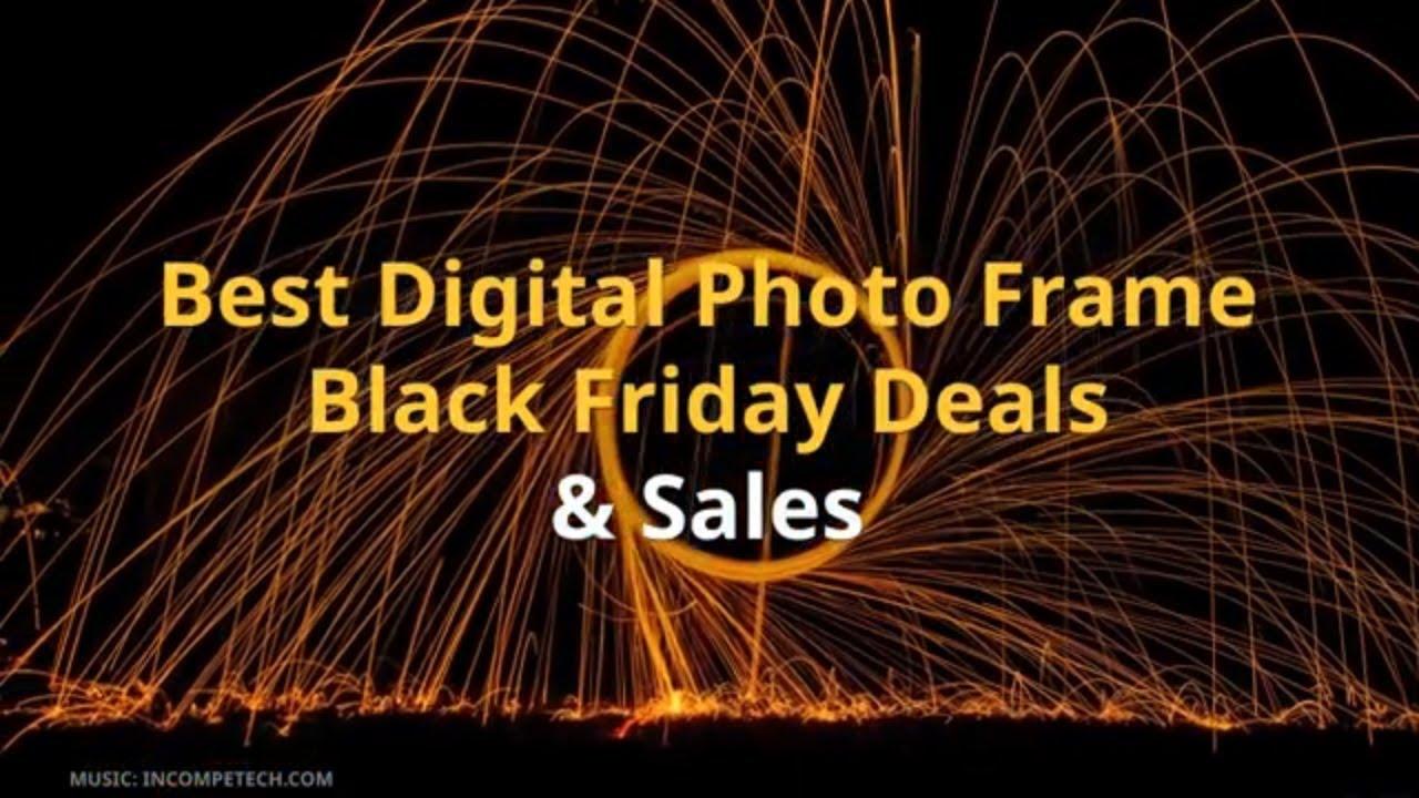 Best Digital Photo Frame Black Friday Deals Amp Sales Youtube