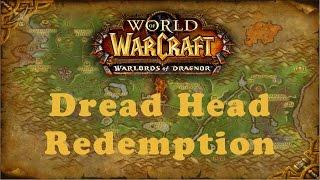 World of Warcraft Quest: Dread Head Redemption (Horde)