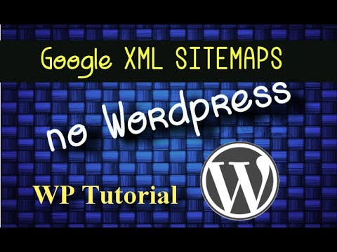 instalar o google xml sitemaps no wordpress youtube