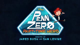 Penn Zero: Part-Time Hero - Intro