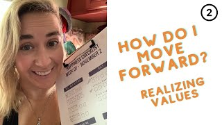 Moving Forward - What do you value?