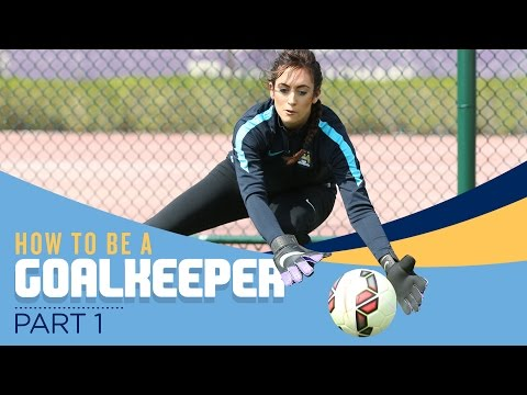 HOW TO BE A FOOTBALLER | Part 1 | Goalkeeping