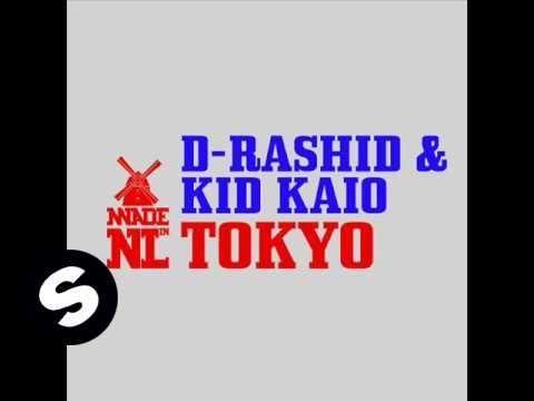 D-Rashid & Kid Kaio - Tokyo (Original Mix)