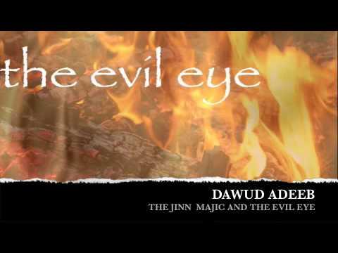 The Evil Eye By Dawud Adeeb 3/4
