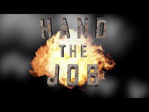 Hand The Job