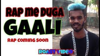 Rap Me Gaali De Raha hai | by roster host