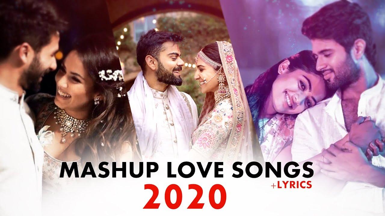 Love Bollywood Mashup Songs 2020 LYRICS | Romantic Mashup Love Songs 2020 | Best Indian Mashup