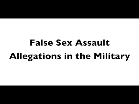 Defending False Sex Assault Allegations in the Military - Military Sex Assault Defense Lawyers