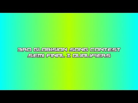 3rd Globision Song Contest: Semi Final I Results