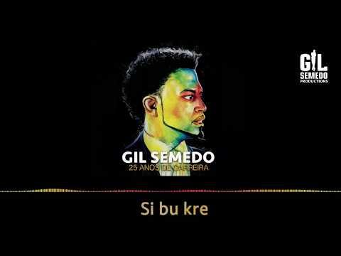 Gil Semedo - Si Bu Kre