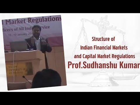Financial Market Regulations | All India Services officers |  Prof.Sudhanshu Kumar